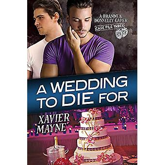 A Wedding to Die For by Xavier Mayne - 9781632164698 Book