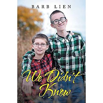 We Didn't Know by Barb Lien - 9781644710104 Book