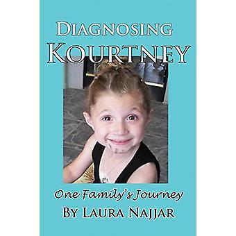 Diagnosing Kourtney by Laura Najjar - 9781935118855 Book