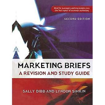 Marketing Briefs by Sally DibbLyndon Simkin