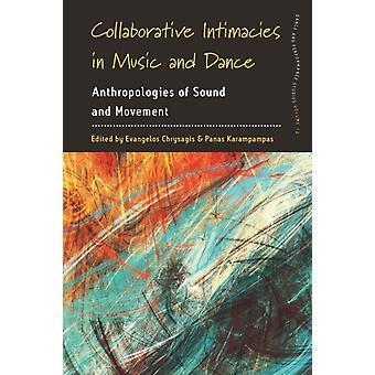 Collaborative Intimacies in Music and Dance by Edited by Evangelos Chrysagis & Edited by Panas Karampampas