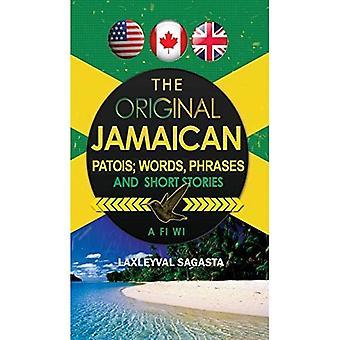 The Original Jamaican Patois