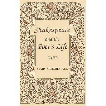 Shakespeare og poetens liv av Gary Schmidgall - 9780813117065 Bo