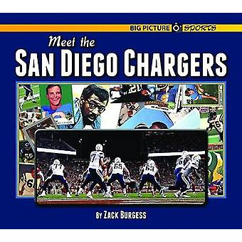Meet the San Diego Chargers by Zack Burgess - 9781599537290 Book