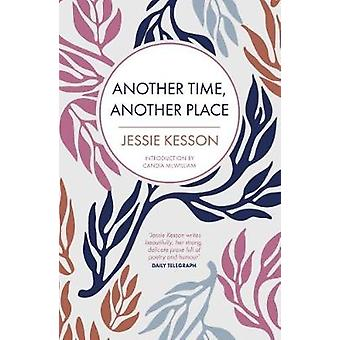 Another Time - Another Place by Jessie Kesson - Candia McWilliam - 97