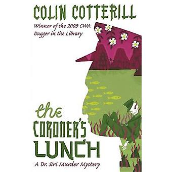 The Coroner's Lunch - A Dr Siri Murder Mystery by Colin Cotterill - Qu