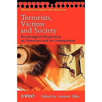 Terroristen - Opfer und Gesellschaft - psychologische Perspektiven auf Terro