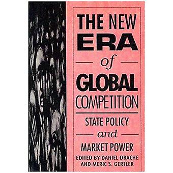 Maailmanlaajuisen kilpailun uusi aikakausi: valtion ja markkinavoimaa