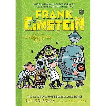 Frank Einstein en de EvoBlaster gordel (Frank Einstein serie #4)
