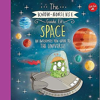 The Know-Nonsense Guide to Space