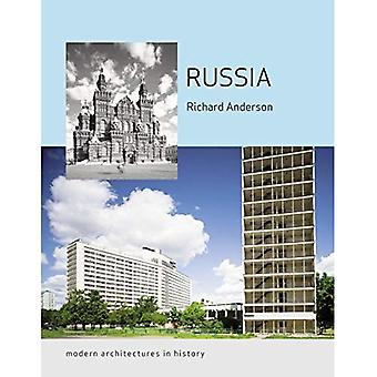 Russia: Modern Architectures in History (Reaktion Books - Modern Architectures in History)