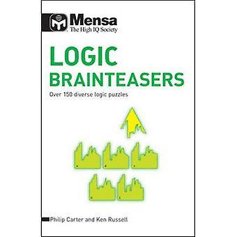 Mensa-Logik-Rätsel: Über 150 verschiedene Logikrätsel