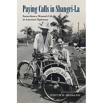 Maksaa puhelut Shangri-La: kohtauksia naisen elämästä amerikkalaisen diplomatian