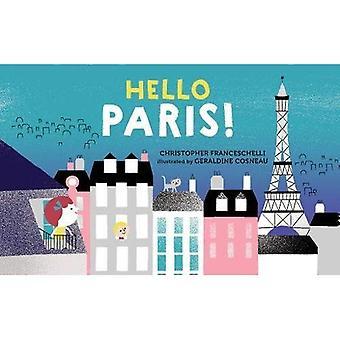 Bonjour, Paris! [Cartonné]
