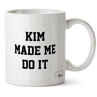 Hippowarehouse Kim mi ha fatto fare stampato Mug tazza ceramica 10oz