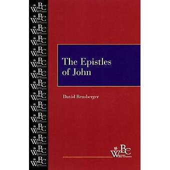 The Epistles of John by Rensberger & David