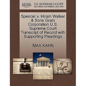 Spencer v. Hiram Walker Söhne Korn Corporation in den USA oberste Gericht Transcript of Record mit Unterstützung von Schriftsätzen von KAHN & MAX