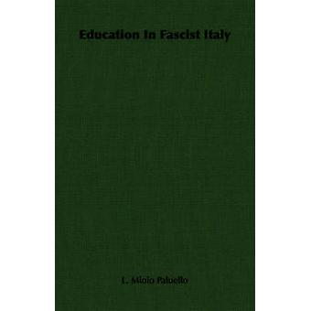 Éducation en Italie fasciste par Paluello & Minio L.