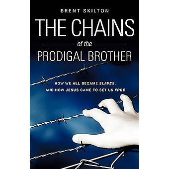 De kettingen van de verloren broer door Skilton & Brent