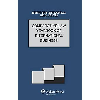 Comparative Law Yearbook of International Business Volume 32 by Campbell & Dennis