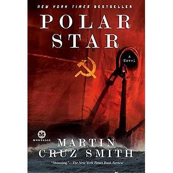 Polar Star by Martin Cruz Smith - 9780345498175 Book