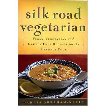 Silk Road Vegetarian - Vegan - Vegetarian and Gluten Free Recipes for