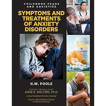 Symptons & Treatments Of Anxiety Di - 9781422237328 Book