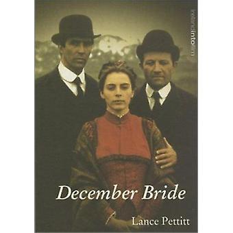 December Bride by Lance Pettitt - 9781859182901 Book