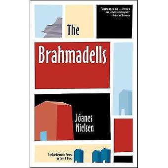 The Brahmadells by Joanes Nielsen - 9781940953663 Book