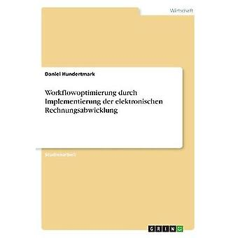 Workflowoptimierung Durch Implementierung Der Elektronischen Rechnung