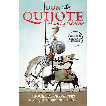 Don Quijote de La Mancha / Don Quixote de La Mancha by Miguel De Cerv