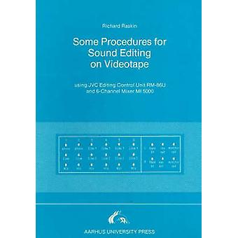 Some Procedures for Sound Editing on Videotape - Using JVC Editing Con