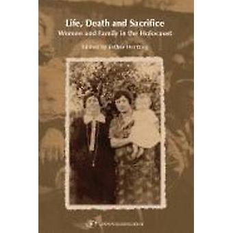 Life - Death - and Sacrifice by Esther Hertzog - 9789652294296 Book