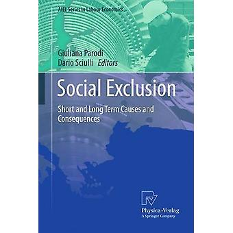 Exclusion sociale Causes et conséquences à court et à long terme par Parodi et Giuliana