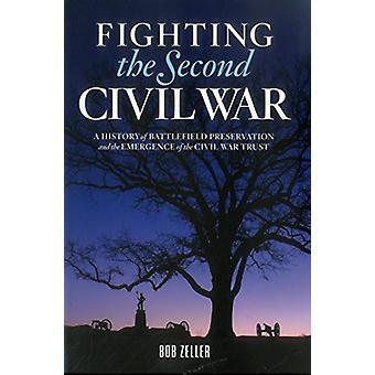 Fighting the Second Civil War by Bob Zeller - 9780998811208 Book