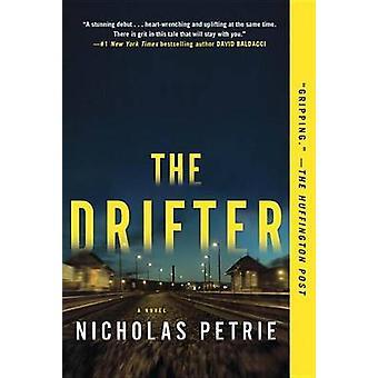 The Drifter by Nicholas Petrie - 9780425283257 Book