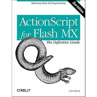 ActionScript for Flash MX - The Definitive Guide (2nd Revised edition)