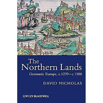 Die nördlichen Länder: Germanische Europa, 1270-1500