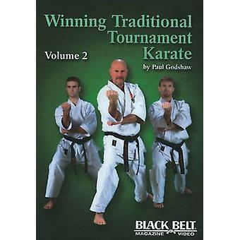 Winning Traditional Tournament Karate Vol. 2 by Paul Godshaw