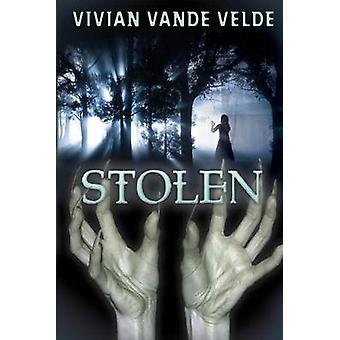 Stolen by Vivian Vande Velde - 9781477816622 Book