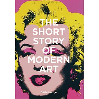 Short Story of Modern Art by Susie Hodge