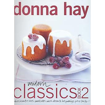 Modern Classics Book Two by Donna Hay