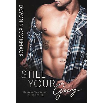 Still Your Guy by McCormack & Devon