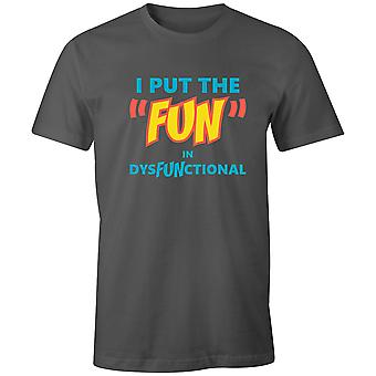 "Boys Crew Neck Tee Short Sleeve Men's T Shirt- I Put The ""Fun"" In DysFUNctional"