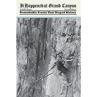 It Happened at Grand Canyon Second Edition by Berger