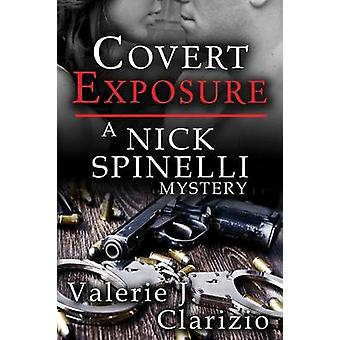 Covert Exposure by Clarizio & Valerie J.