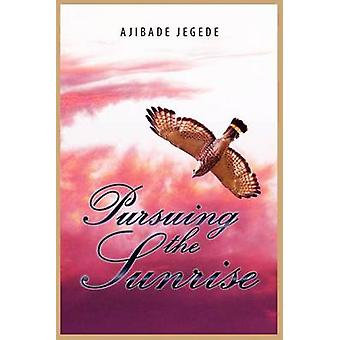 Pursuing the Sunrise by Jegede & Ajibade