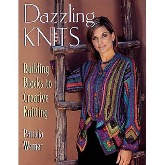 Dazzling Knits   Print on Demand Edition by Werner & Patricia