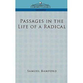 Passages in the Life of a Radical by Bamford & Samuel