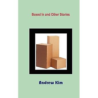 Boxed in and Other Stories by Kim & Andrew
